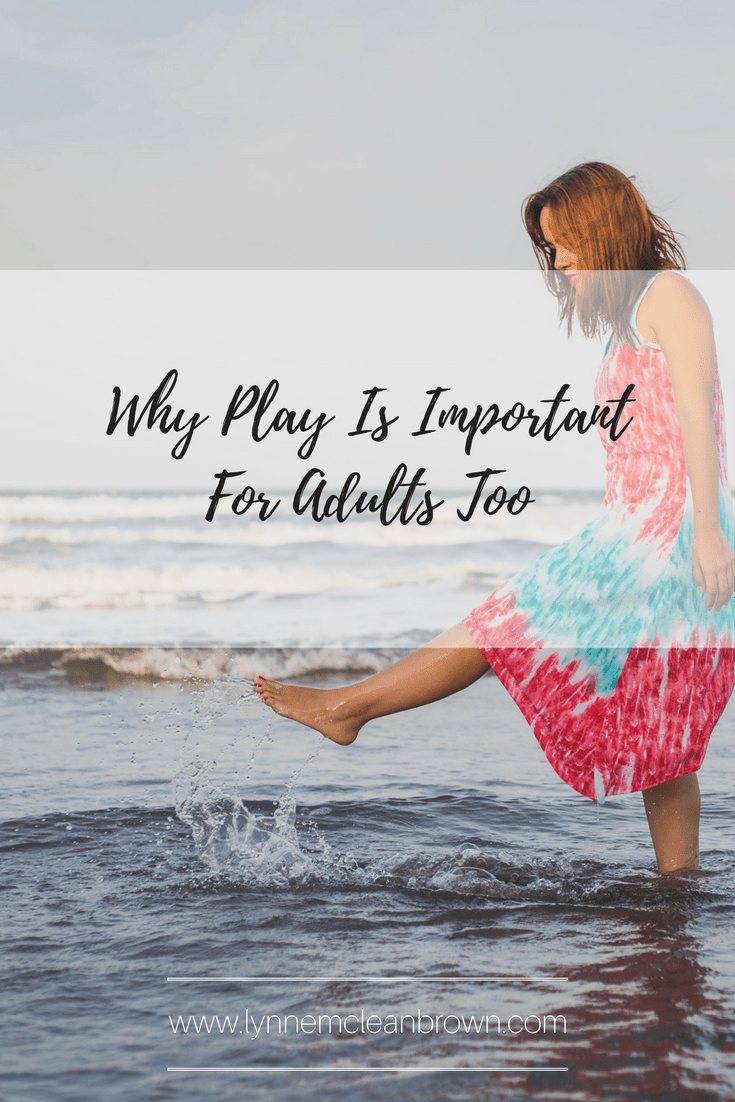 Why Play Is Important For Adults Too