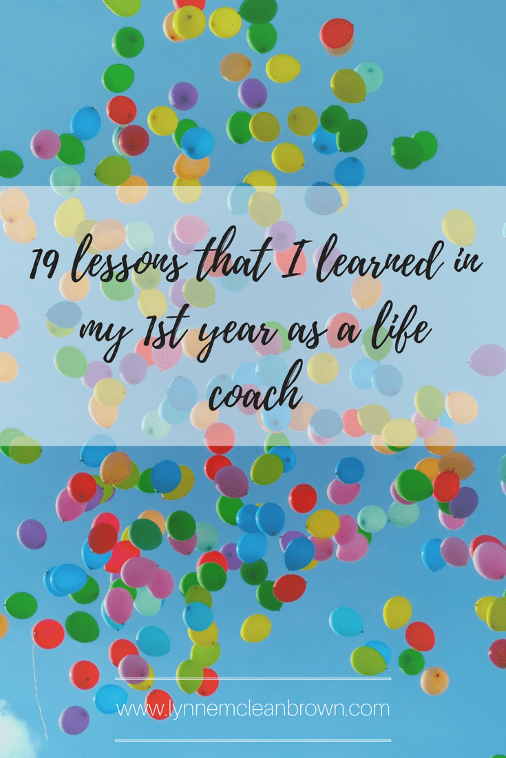 19 lessons that I learned in my 1st year as a life coach